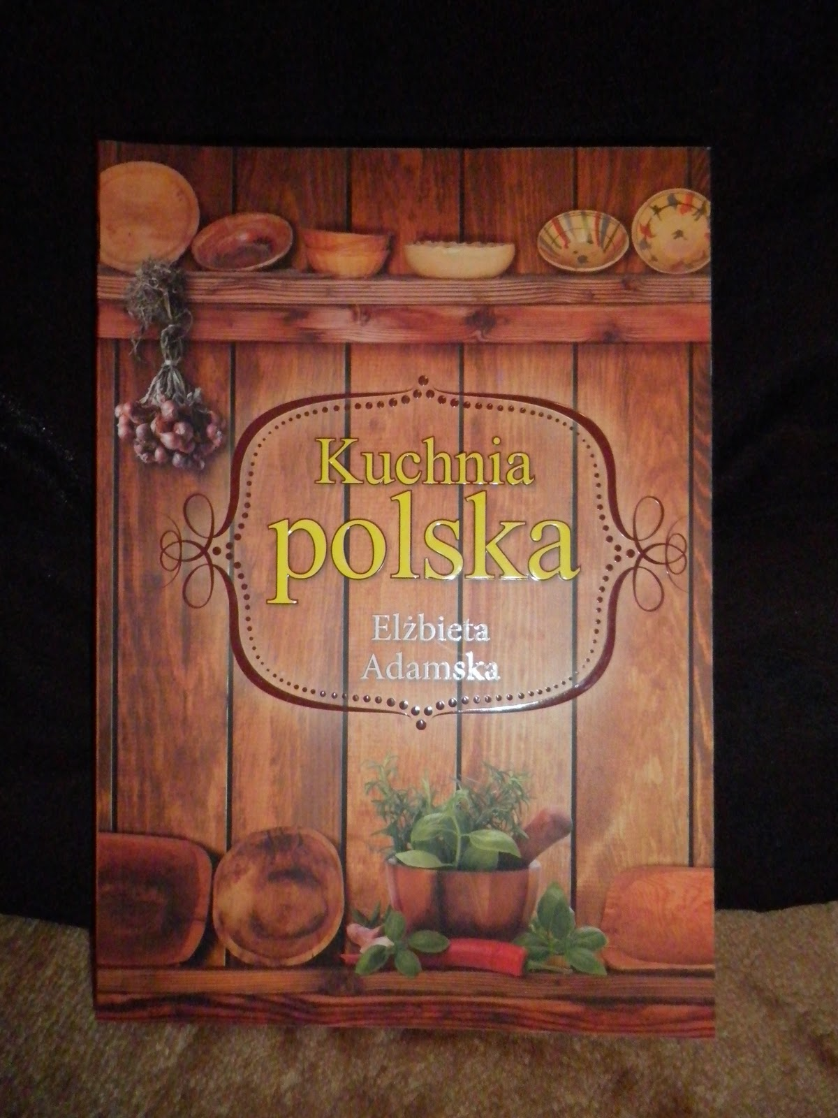 Ksiazka Elzbieta Adamska Kuchnia Polska Bellitkaa Blog